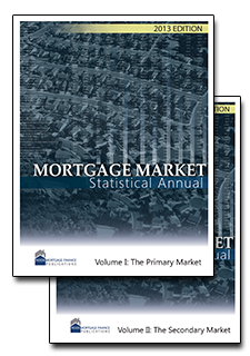 2013 Mortgage Market Statistical Annual