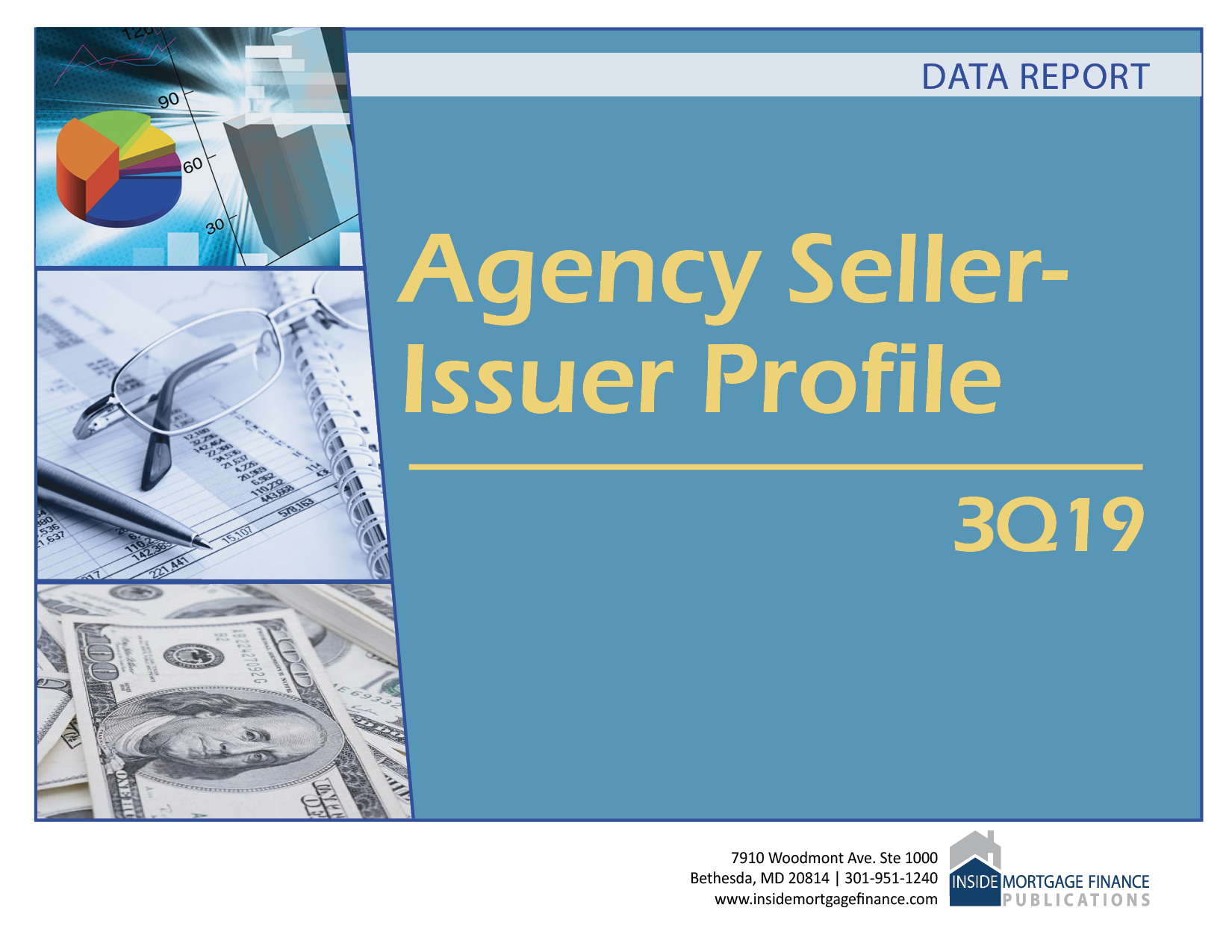 Agency Seller-Issuer Profile: 3Q19